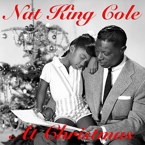 Nat King Cole Christmas.Nat King Cole At Christmas By Nat King Cole Napster