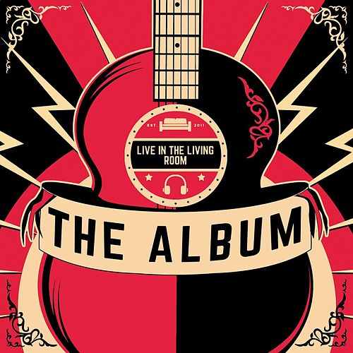 Live In The Living Room: The Album de Various Artists
