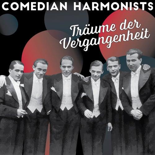 Träume der Vergangenheit von The Comedian Harmonists