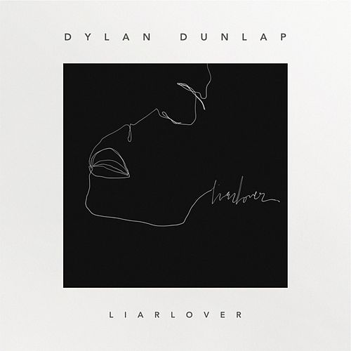 LiarLover (Acoustic Live) by Dylan Dunlap