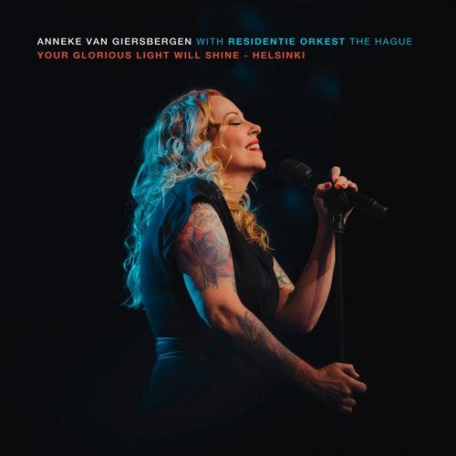 Your Glorious Light Will Shine - Helsinki (Symphonized live 2018) de Anneke van Giersbergen