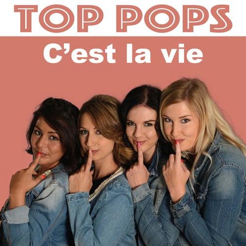 C'est La Vie by Los Top Pops
