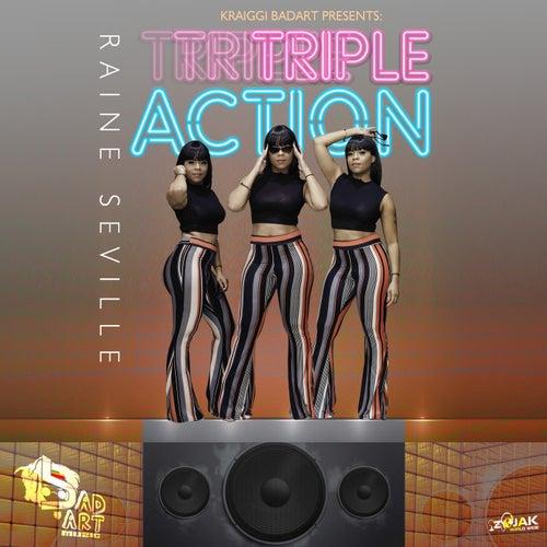 KraiGGi BaDArT presents: Triple Action (feat. Raine Seville) - Single by KraiGGi BaDArT