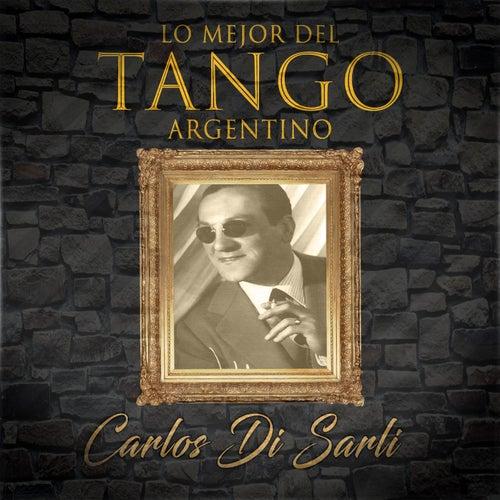 Lo Mejor del Tango Argentino by Carlos DiSarli