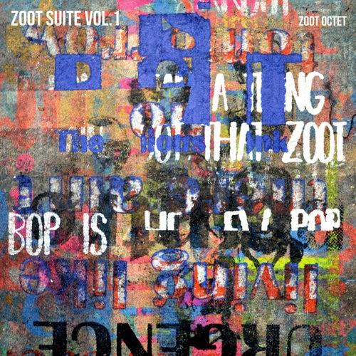 Zoot Suite, Vol. 1 by Zoot Octet