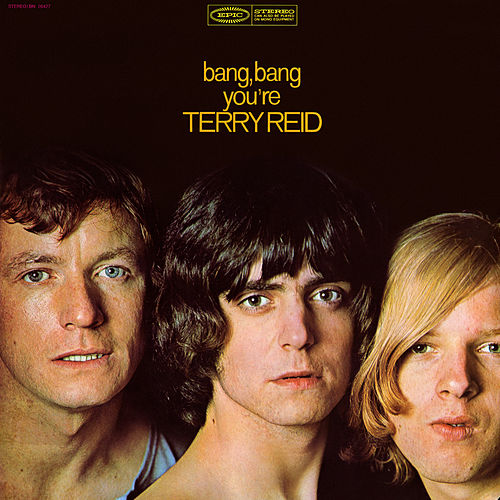 Bang Bang You're Terry Reid by Terry Reid