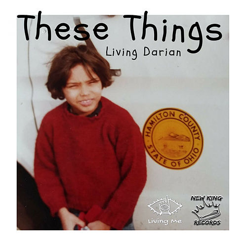 These Things by Living Darian