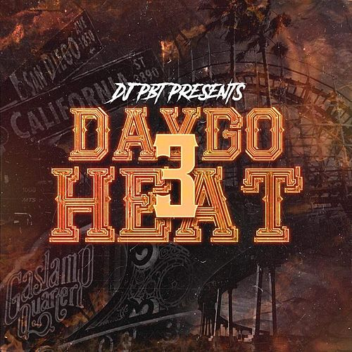 DJ Pbt Presents: Daygo Heat 3 von Various Artists