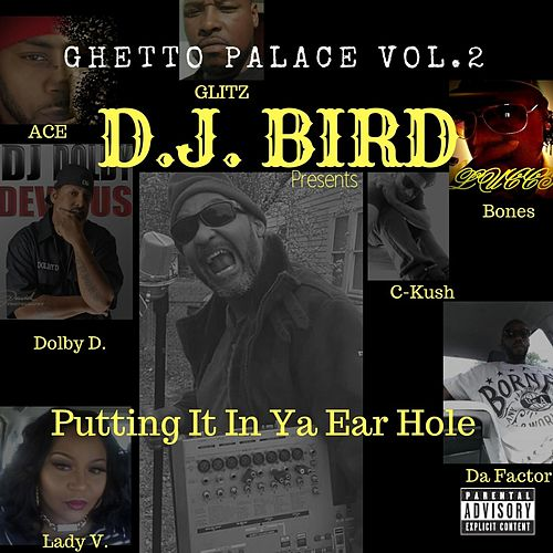 Ghetto Palace, Vol. 2: Putting It in Ya Ear Hole by Various Artists
