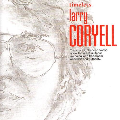 Timeless: Larry Coryell by Larry Coryell