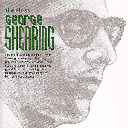 Timeless: George Shearing by George Shearing