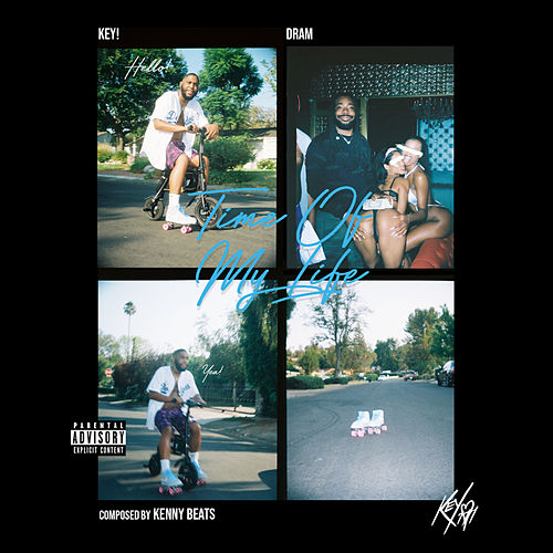 Time Of My Life (feat. DRAM) by Key