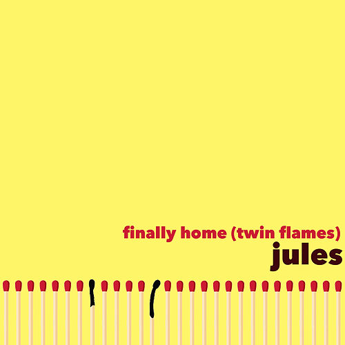 Finally Home (Twin Flames) von Jules