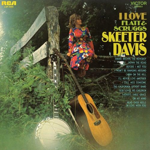 I Love Flatt and Scruggs de Skeeter Davis