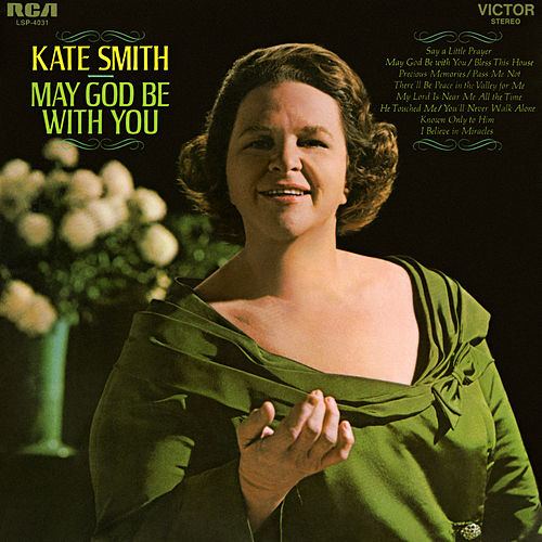 May God Be With You by Kate Smith