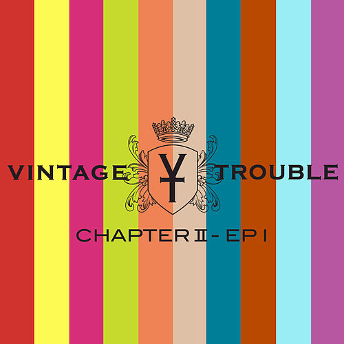 Chapter II - EP 1 by Vintage Trouble