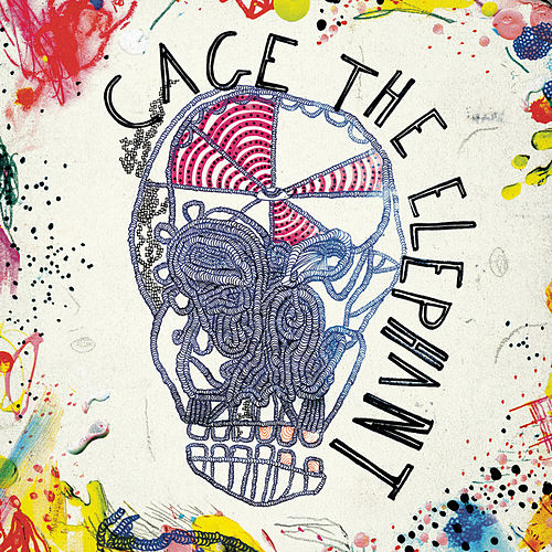 Cage The Elephant (Expanded Edition) by Cage The Elephant