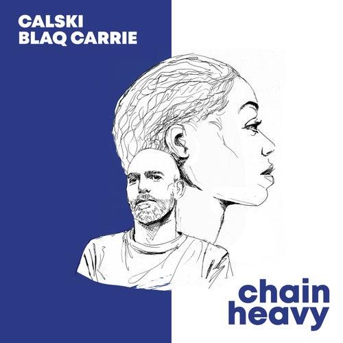 Chain Heavy by Blaq Carrie