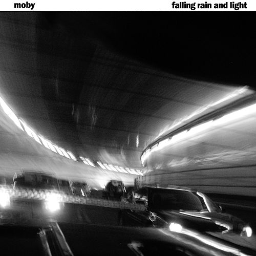 Falling Rain and Light von Moby