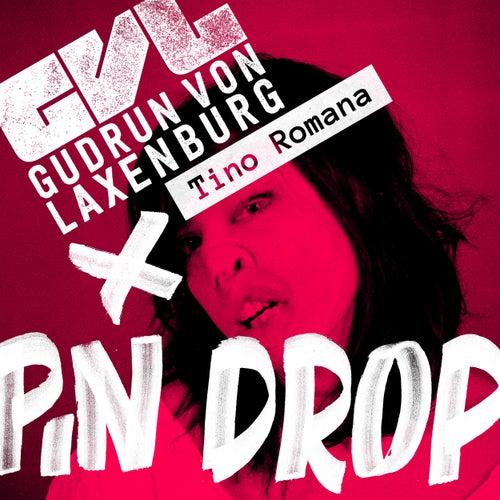 Pin Drop von Gudrun von Laxenburg
