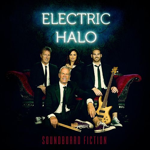 Electric Halo by Soundboard Fiction