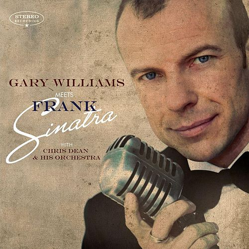 Gary Williams Meets Frank Sinatra di Gary Williams