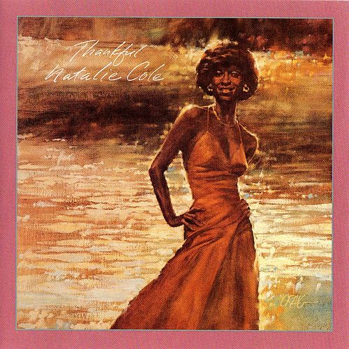 Thankful by Natalie Cole