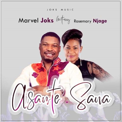 Asante - Sana (feat. Rosemary Njage) by Marvel Joks