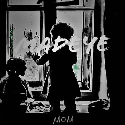 MOM (My Orphan Memories) by Madeye