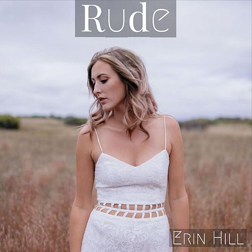 Rude by Erin Hill