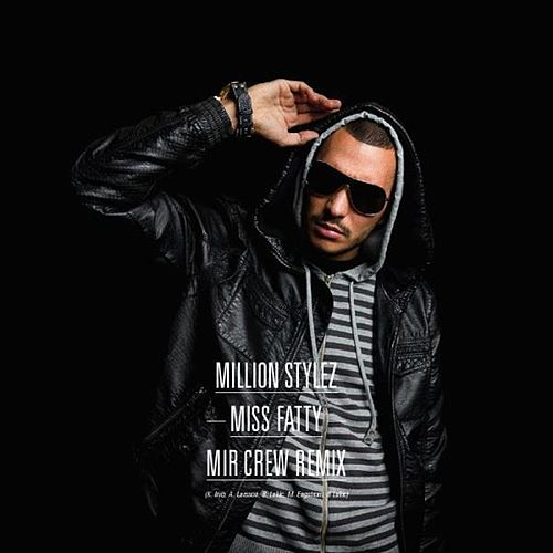 Miss Fatty (remixes) von Million Stylez