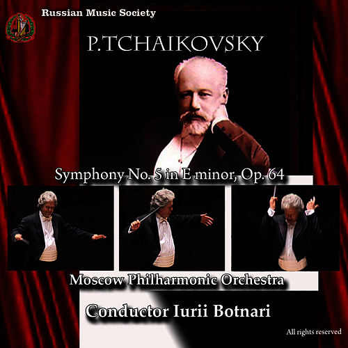Tchaikovsky: Symphony No. 5 by Moscow Philharmonic Orchestra