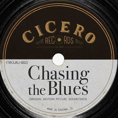 Chasing The Blues (Original Motion Picture Soundtrack) de Various Artists