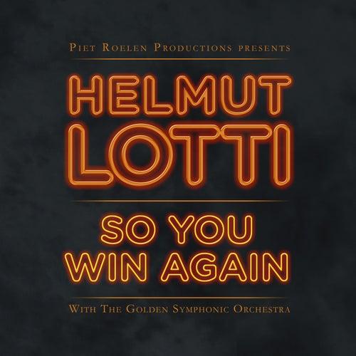 So You Win Again de Helmut Lotti