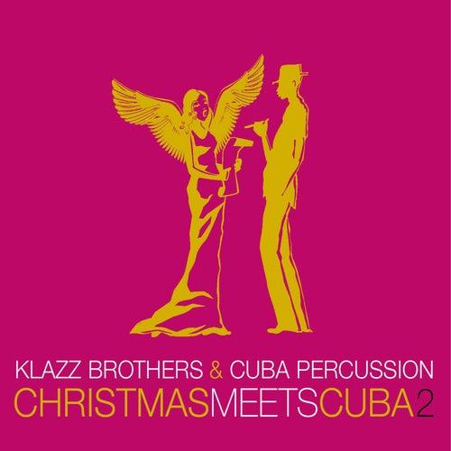 Christmas Meets Cuba 2 de Klazzbrothers