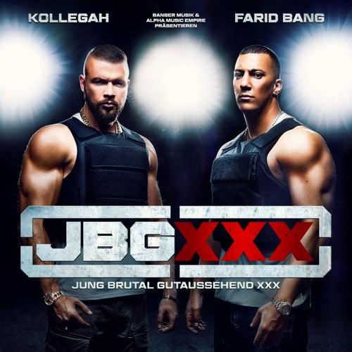 Jung Brutal Gutaussehend XXX by Kollegah & Farid Bang