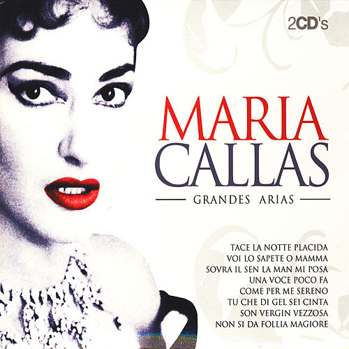Maria Callas Grandes Arias (The Best Arias) de Various Artists