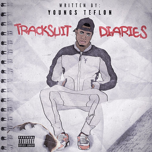 Tracksuit Diaries de Youngs Teflon