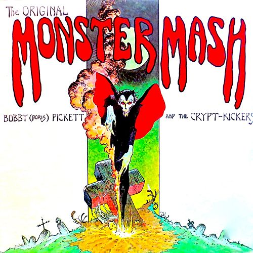 The Original Monster Mash! (Remastered) by Bobby