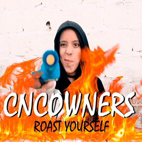 Cncowners Roast Yourself de Melanie Espinosa