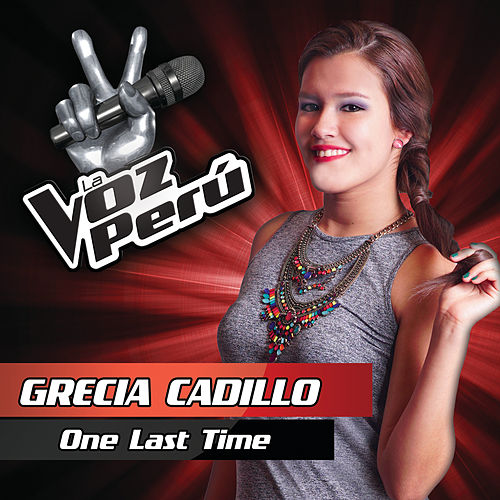 One Last Time by Grecia Cadillo