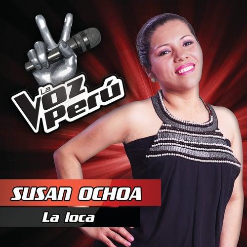 La Loca von Susan Ochoa