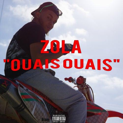 Ouais ouais de Zola