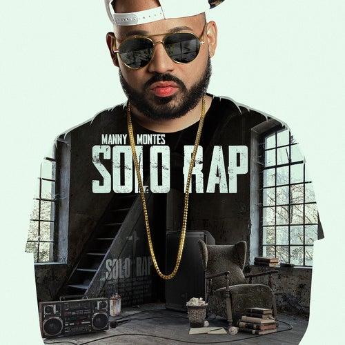 Solo Rap von Manny Montes