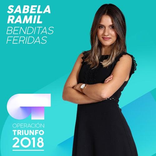 Benditas Feridas (Operación Triunfo 2018) by Sabela Ramil