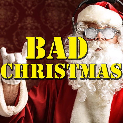 Bad Christmas de Various Artists