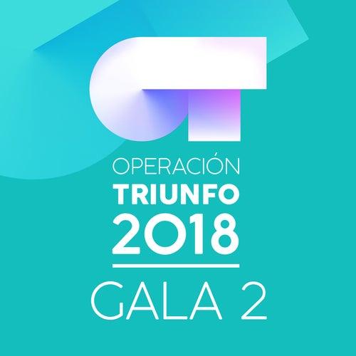 OT Gala 2 (Operación Triunfo 2018) de Various Artists