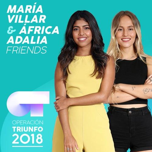 FRIENDS (Operación Triunfo 2018) de África Adalia