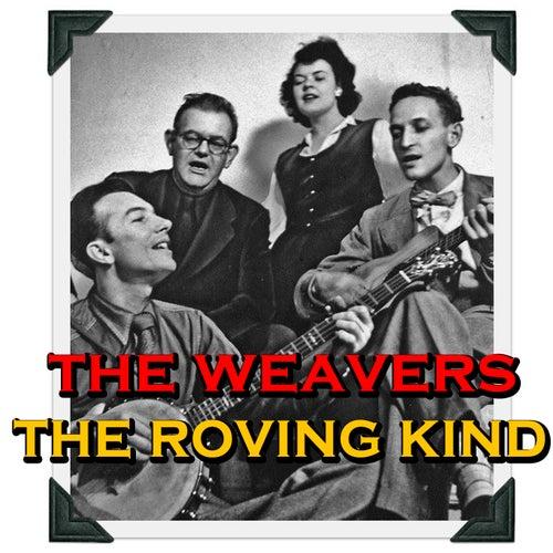 The Roving Kind de The Weavers