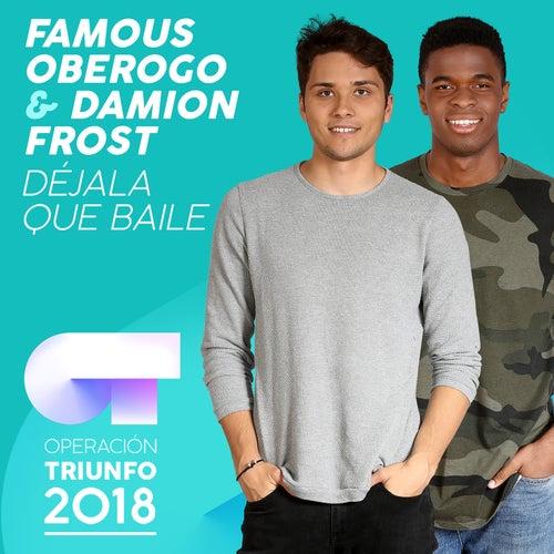 Déjala Que Baile (Operación Triunfo 2018) de Famous Oberogo